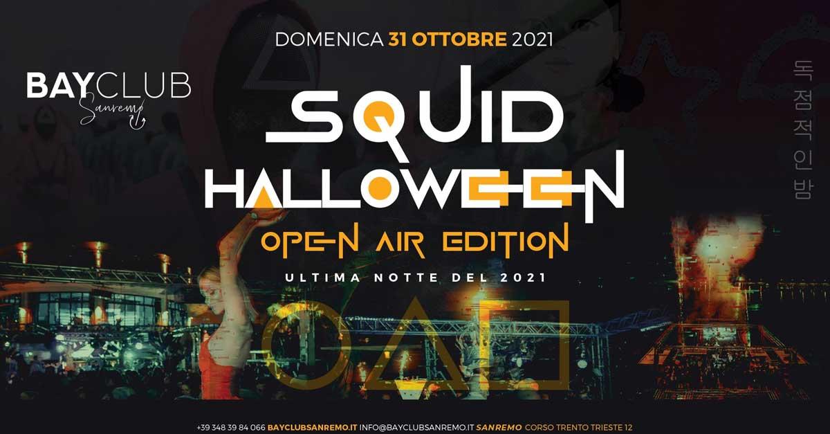 Squid Halloween | Open Air Edition • Bay Club Sanremo